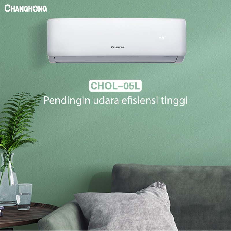 Changhong AC 1/2 PK CHOL-05L [INDOOR + OUTDOOR UNIT ONLY]