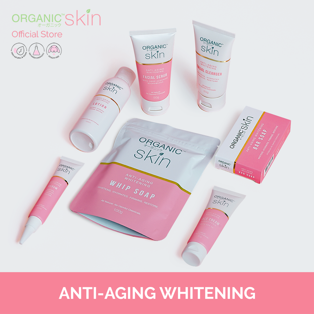 Organic Skin Japan Antiaging Whitening Collection Anti Aging Skin Care Products