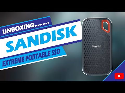 UNBOXING SANDISK EXTREME PORTABLE SSD 500GB