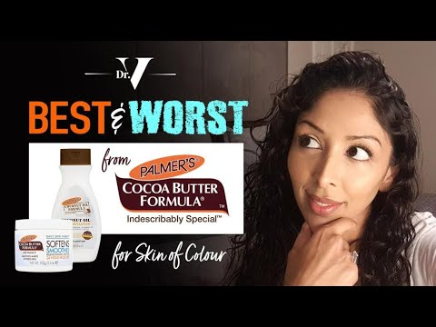 Doctor V - Best and Worst from Palmers for Skin of Colour   Brown/ Black skin   Skin of colour