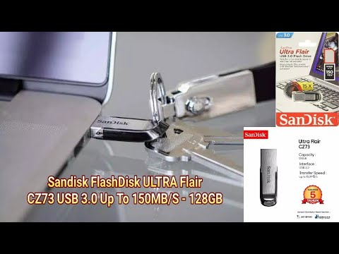 Sandisk FlashDisk Ultra Flair CZ73 Usb 3.0 Up To 150MB/S - 128GB Unboxing