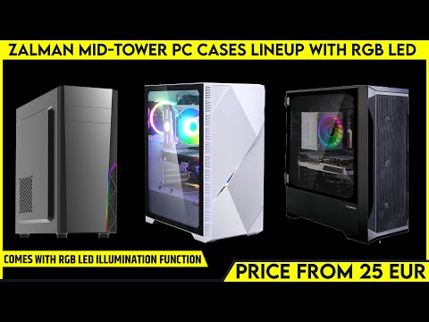 ZALMAN Z3 Iceberg White, Z8, T8 Mid-Tower PC Cases Launched with RGB LED | All Spec, Features, Price