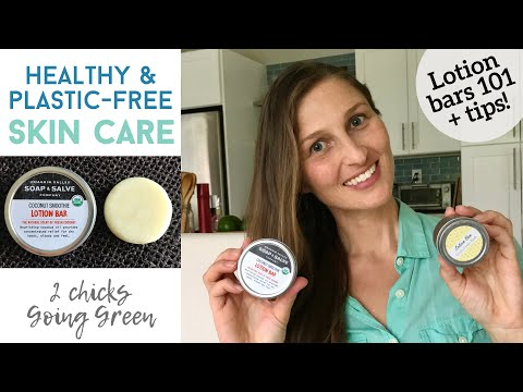 Eco-friendly skin care & zero waste travel must   How to use lotion bars + Chagrin valley bar review