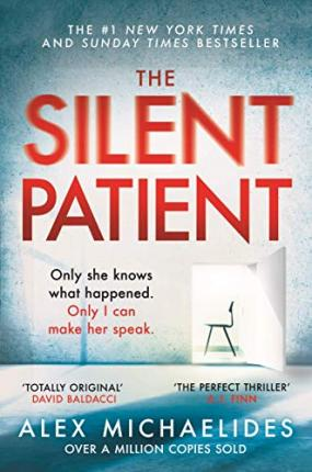 The Silent Patient : The record-breaking, multimillion copy Sunday Times bestselling thriller and Richard & Judy book club pick