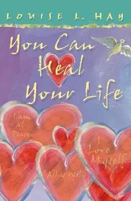 You Can Heal Your Life : Gift Edition