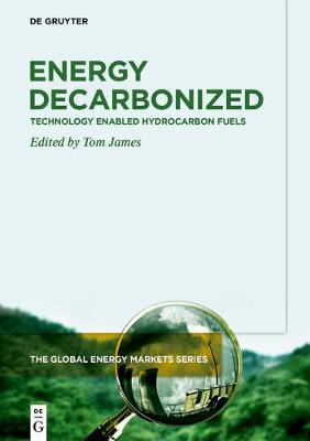Energy Decarbonized : Technology Enabled Hydrocarbon Fuels