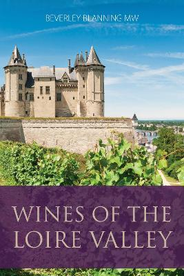 Wines of the Loire Valley