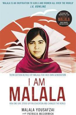 I Am Malala : How One Girl Stood Up for Education and Changed the World; Teen Edition Retold by Malala for her Own Generation