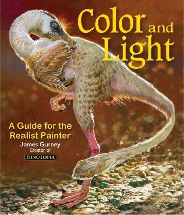 Colour and Light : A Guide for the Realist Painter