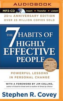 The 7 Habits of Highly Effective People : Powerful Lessons in Person Chage