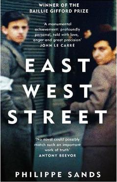 East West Street : Winner of the Baillie Gifford Prize
