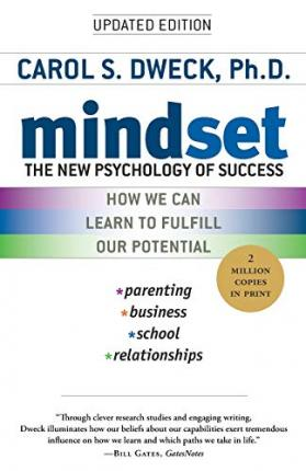 Mindset: The New Psychology of Success : The New Psychology of Success