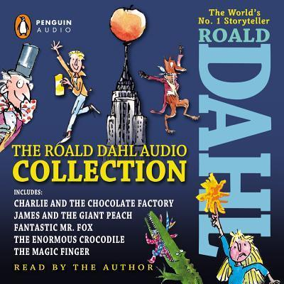 The Roald Dahl Audio Collection : Includes Charlie and the Chocolate Factory, James and the Giant Peach, Fantastic Mr. Fox, The Enormous Crocodile & The Magic Finger