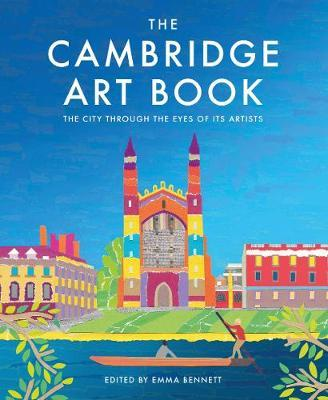 The Cambridge Art Book : The City Through the Eyes of its Artists