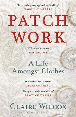 Patch Work : WINNER OF THE 2021 PEN ACKERLEY PRIZE