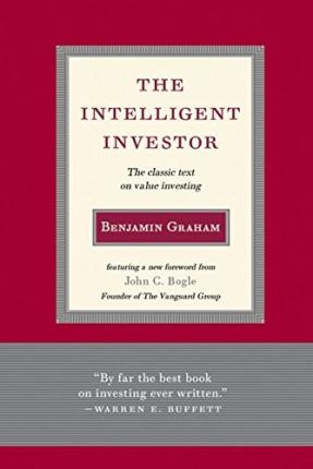 Intelligent Investor : The Classic Text on Value Investing